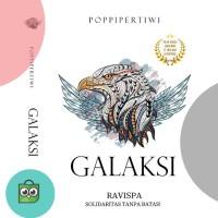 NOVEL GALAKSI oleh Poppy Pertiwi *edisi TTD   stiker Ravispa terbatas