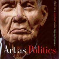 Art As Politics Re-crafting Identities, And Power in Tana Toraja