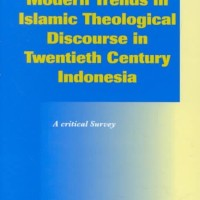Modern Trends in Islamic Theological Discourse in 20th Century Indo