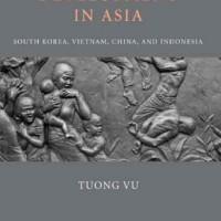 Paths to Development in Asia South Korea, Vietnam, China, and Indo