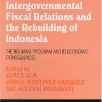 Reforming Intergovernmental Fiscal Relations And The Rebuilding of Ind