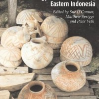 The Archaeology Of The Aru Islands, Eastern Indonesia - Sue O'Connor