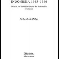 The British Occupation of Indonesia,1945-1946 - Richard McMillan