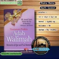 Tuntunan Praktis Adab Walimah Menurut Al Quran - Pustaka Ibnu Umar