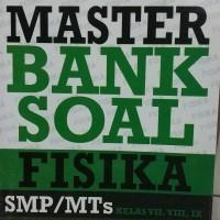 Buku Master Bank Soal Fisika SMP