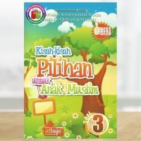 Kisah-Kisah Pilihan untuk Anak Muslim - Seri 3