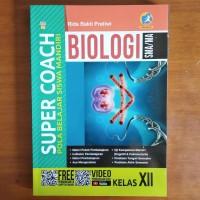 Buku Soal - Super Coach Biologi SMA Kelas XII Kurikulum 2013 Revisi