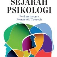 Sejarah Psikologi: Perkembangan Perspektif Teoritis