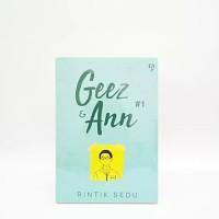 Buku Novel Geez dan Ann #1 - Rintik Sedu