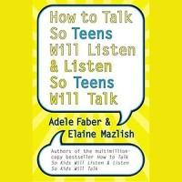 How to Talk So Kids Will Listen & Listen So Kids Will Talk - Adele F