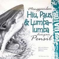 Buku Menggambar Hiu, Paus & Lumba-Lumba dengan pensil