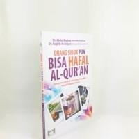 Orang Sibuk Pun Bisa Hafal Al Quran