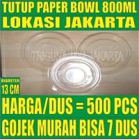 Tutup paper bowl 800ml PerDus 500pcs hanya lid mangkok kertas Jakrta