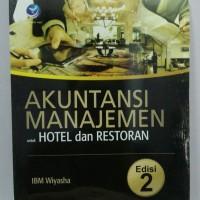 Akuntansi Manajemen Untuk Hotel Dan Restoran Edisi 2 Original