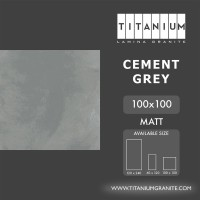 Titanium Granite - CEMENT GREY - MATT - 100X100 - FREE DELIVERY