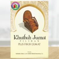 Khutbah Jum'at Pilihan plus Fikih Jum'at