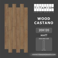 Titanium Granite - WOOD CASTANO - MATT - 20X120 - FREE DELIVERY