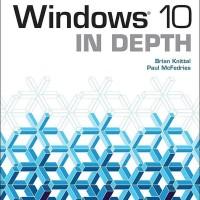 Windows 10 In Depth - Brian Knittel (Tutorial/ IT/ Computer)