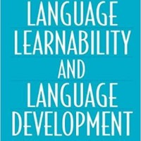 Language Learnability and Language Development - Steven Pinker