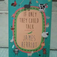 Novel Terjemahan If Only They Could by James Herriot