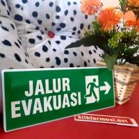 Sign Jalur Evakuasi