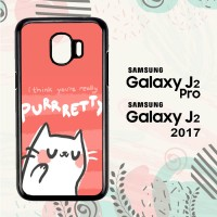 Casing Samsung Galaxy J2 Pro HP I Think You're Really Purrrety G0068