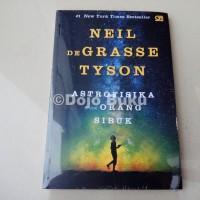 Astrofisika untuk Orang Sibuk by Neil Degrasse Tyson