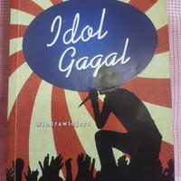Buku Novel Idol Gagal by Indrawijaya