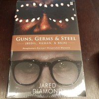 Guns, Germs & Steel - Bedil, Kuman & Baja