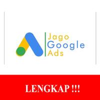 Jago Google Ads TERUPDATE !!