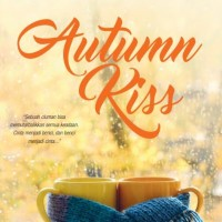 Autumn Kiss - Christina Juzwar (Percintaan/ Teenlit/ Remaja)