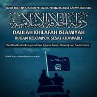 Daulah Khilafah Islamiyah, Bukan Kelompok Sesat Khawarij - Abu Abdurro