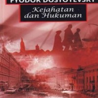 Kejahatan dan Hukuman - Fyodor Dostoyevsky (Seri Klasik-Terjemahan)