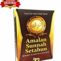 Amalan Sunnah Setahun Menurut Al-Quran & As- Sunnah