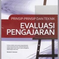 Prinsip-Prinsip Dan Teknik Evaluasi Pengajaran