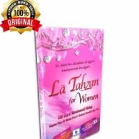 La Tahzan For Women - Taqiya