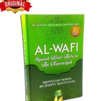 AL-WAFI Syarah Kitab Arbain - Al Itisham - An-Nawawiyah