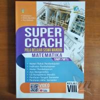 Buku Super Coach Matematika SMP Kelas VIII Kurikulum 2013 Revisi