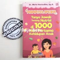 Mommyclopedia: Tanya-jawab tentang nutrisi di 1000 hari pertama kehidu