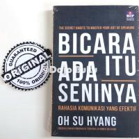 Bicara Itu Ada Seninya by Oh Su Hyang
