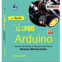 Buku From Zero To A Pro: Arduino+cd (Edisi Revisi)