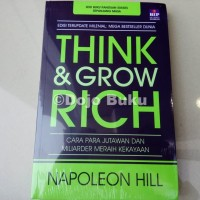 Think and Grow Rich (Edisi Terupdate Abad 21) Napoleon Hill