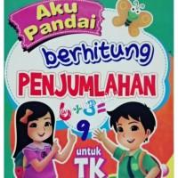 Buku Anak - Aku Pandai Berhitung Penjumlahan untuk TK