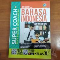 Buku Super Coach Bahasa Indonesia SMA Kelas X Kurikulum 2013 Revisi