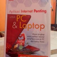 Ori Aplikasi Internet Penting untuk PC Dan Laptop Buku Programming Sof
