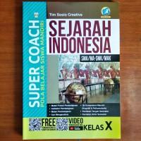 Buku Super Coach Sejarah Indonesia SMA Kelas X Kurikulum 2013 Revisi