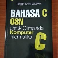 Buku Bahasa C OSN untuk Olimpiade Komputer Informatika Yrama Widya