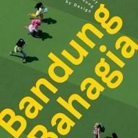 BANDUNG BAHAGIA - Happy Bandung by Design