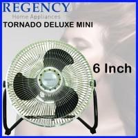 Termurah! Kipas Angin Tornado Regency 6 Inch Deluxe