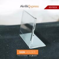 SIgn holder akrilik / Papan nama akrilik / Sign holder
